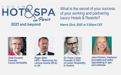 Webinaire du 23 mars 2021 : Quel est le secret de la réussite de votre travail et de votre partenariat dans les hôtels et complexes de luxe?